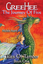 Greehee: The Journey of Five: Tales of Tamoor Book 1